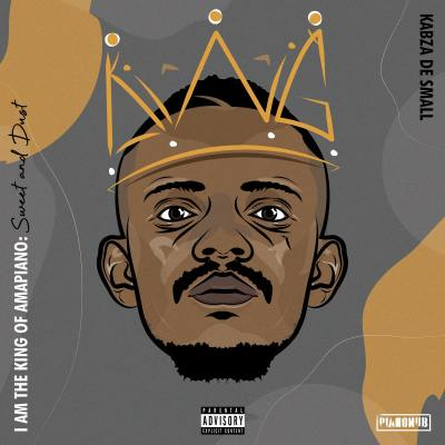kabza de small – i am the king of amapiano sweet dust