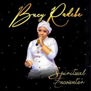 Bucy Radebe Spiritual Encounter Album